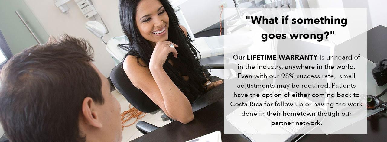 Advance Dental Clinic Costa Rica - Lifetime Warranty